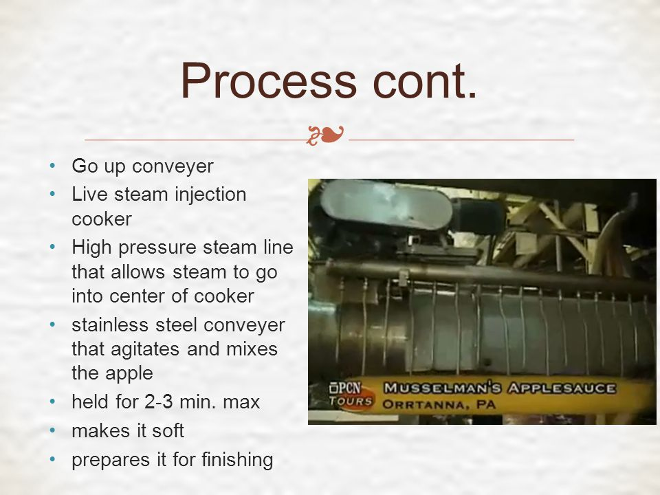 ❧ Maintaining product quality while increasing resource efficiency Maintaining quality = increased costs Reliant on Apples 2012 : warm winter and cold spring caused a decrease in apple crops (5) No resources can be wasted Quality vs.