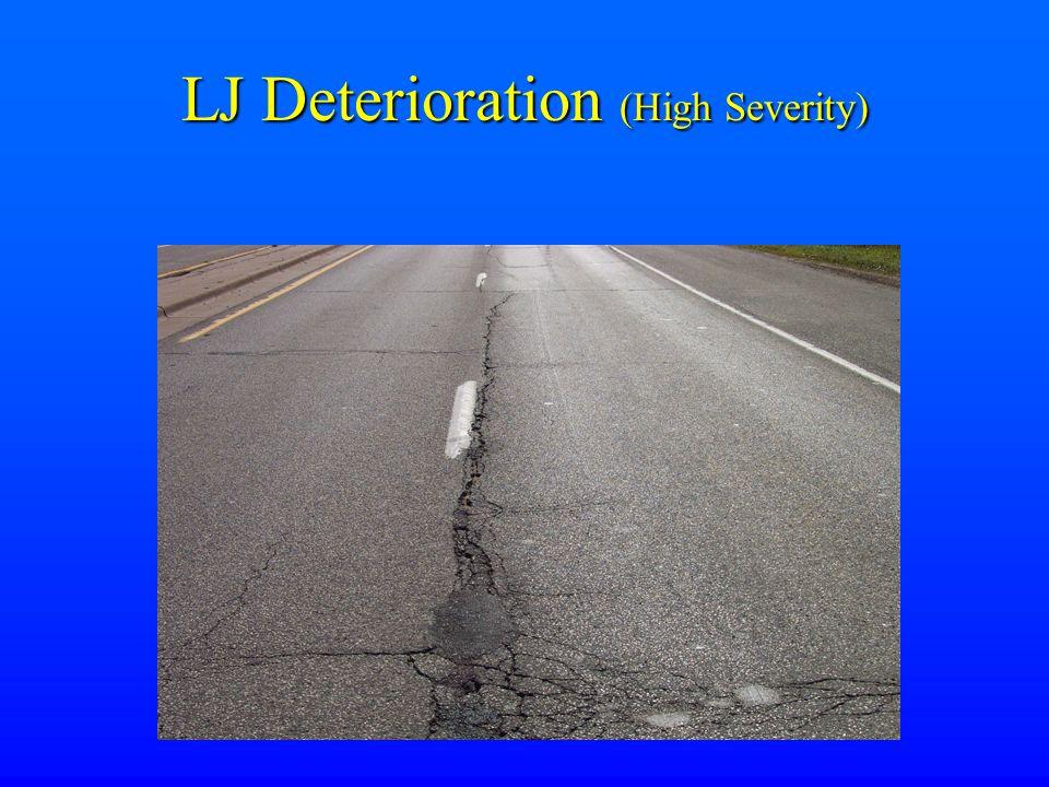 LJ Deterioration (High Severity)