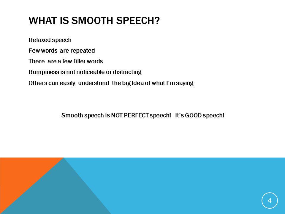 WHAT IS BUMPY SPEECH.