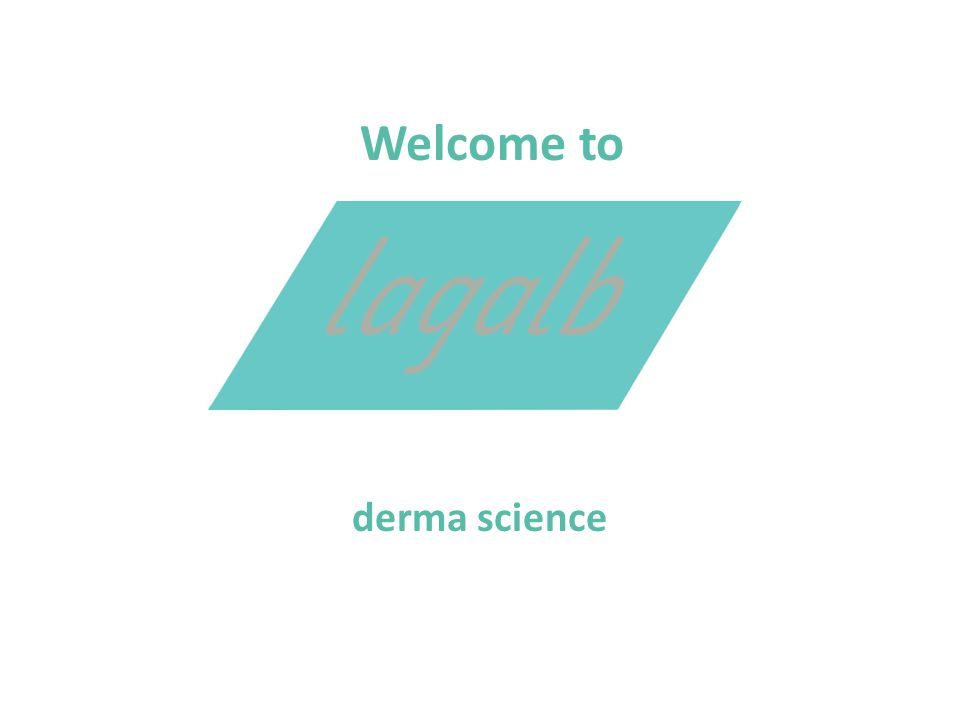 Welcome to derma science