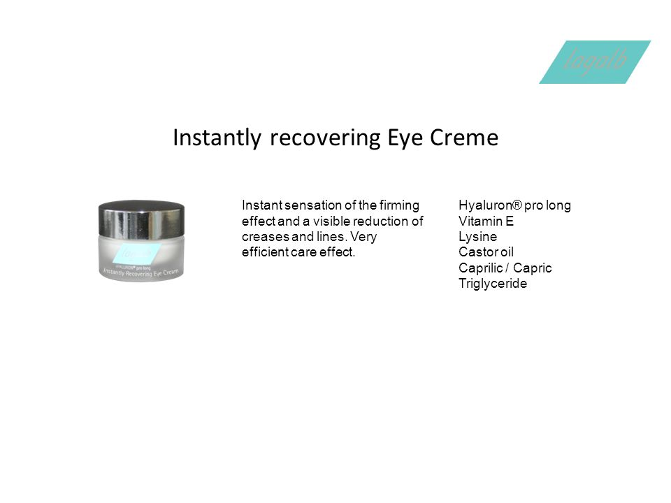 Instantly recovering Eye Creme Instant sensation of the firming effect and a visible reduction of creases and lines.