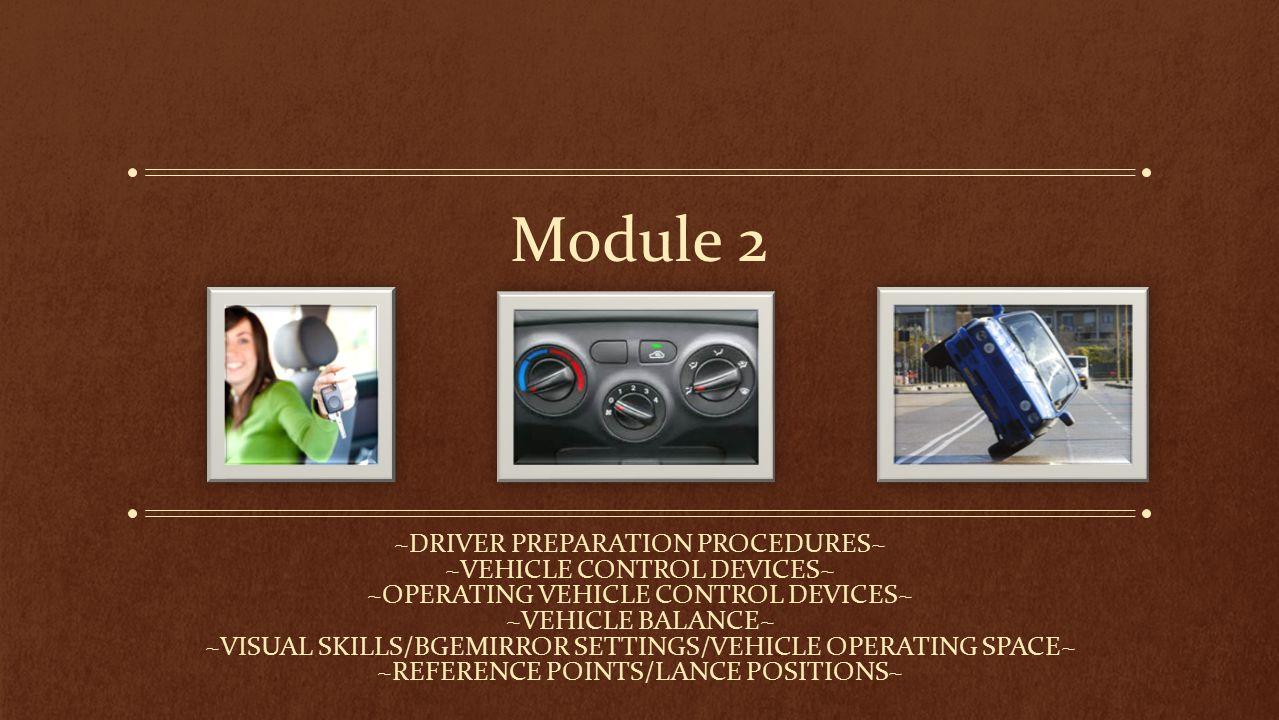 Driver Preparation Procedures TOPIC # 1