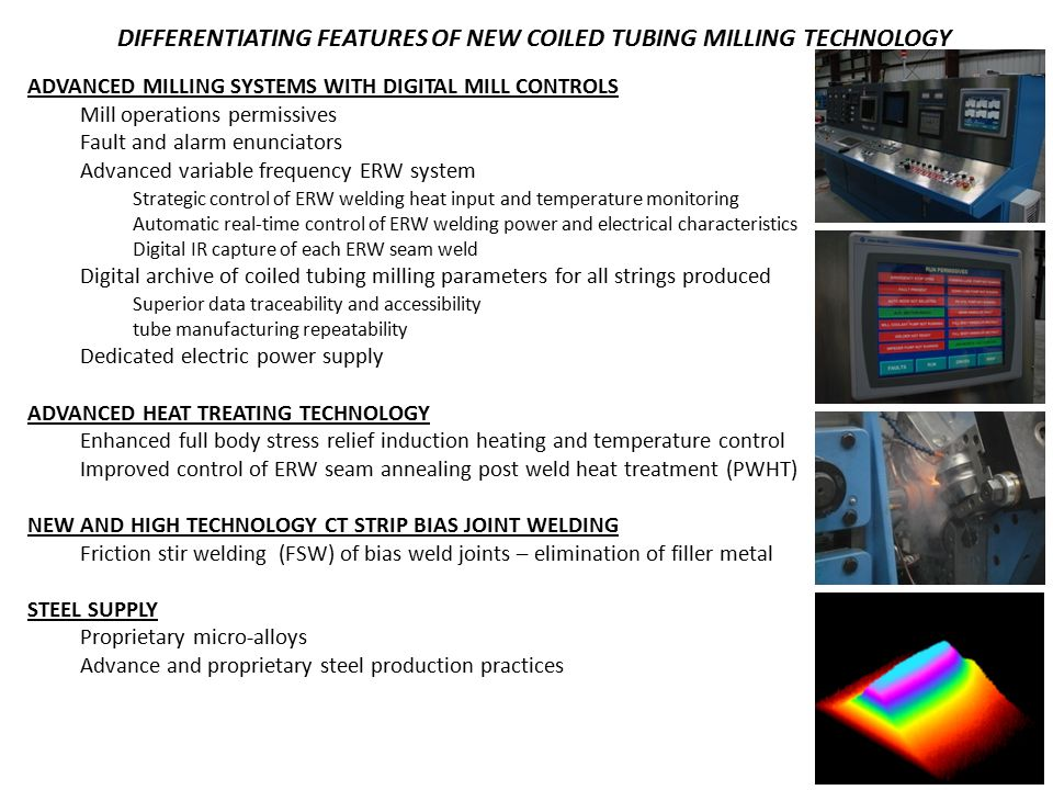 DIFFERENTIATING FEATURES OF NEW COILED TUBING MILLING TECHNOLOGY ADVANCED MILLING SYSTEMS WITH DIGITAL MILL CONTROLS Mill operations permissives Fault