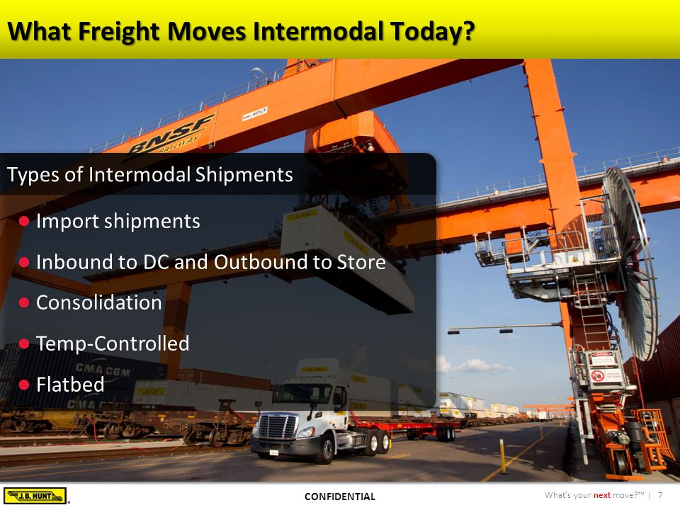 8What's your next move?™ | So Why Hasn't More Freight Been Converted? CONFIDENTIAL