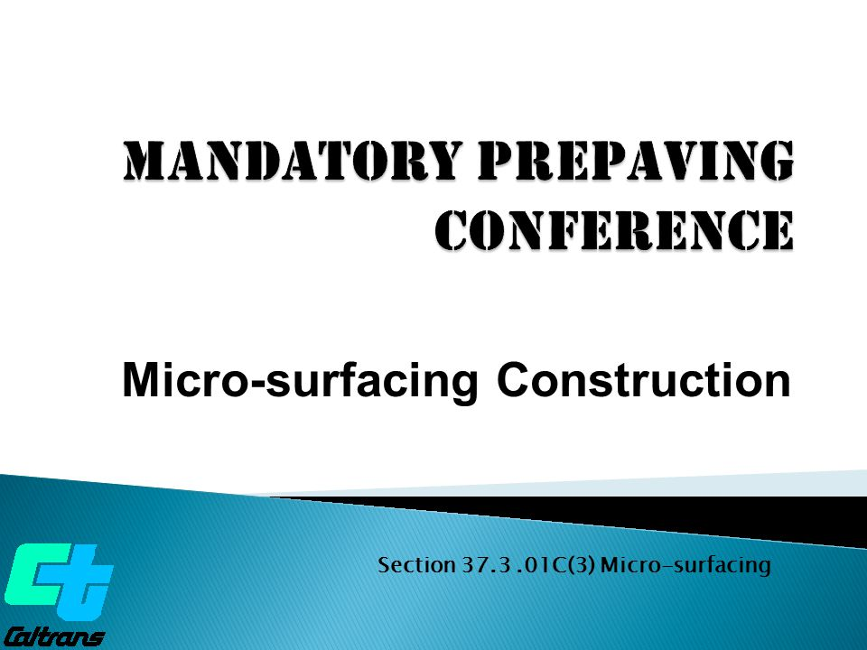  Mix Design  Materials  Equipment  Construction Procedures  Quality Control  Quality Assurance to be covered Topics to be covered