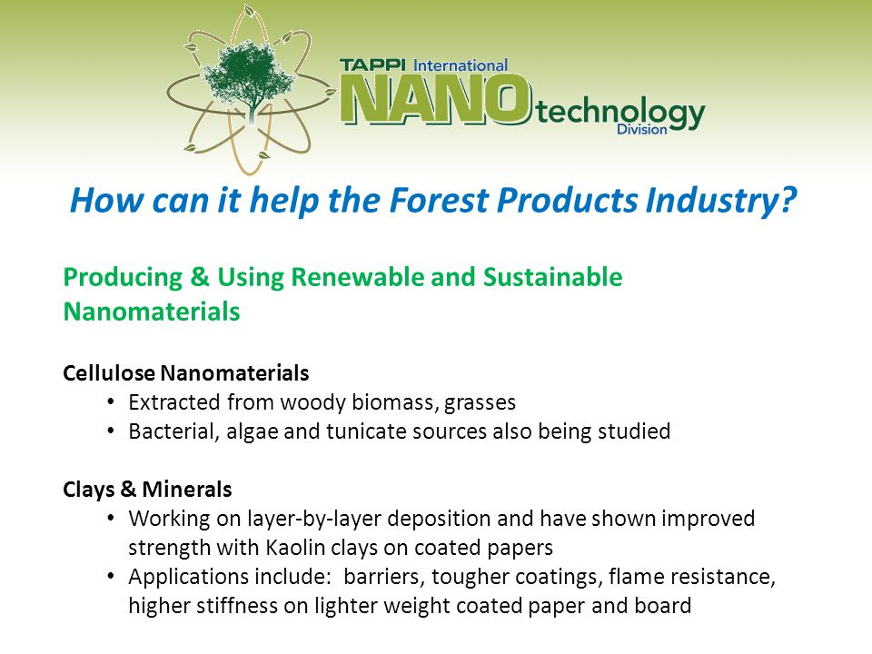 How can it help the Forest Products Industry.