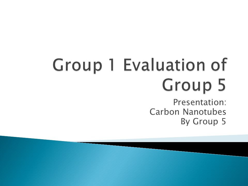 Presentation: Carbon Nanotubes By Group 5