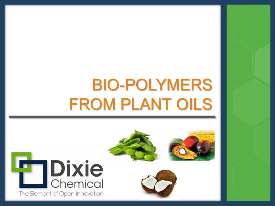 BIO-POLYMERS FROM PLANT OILS