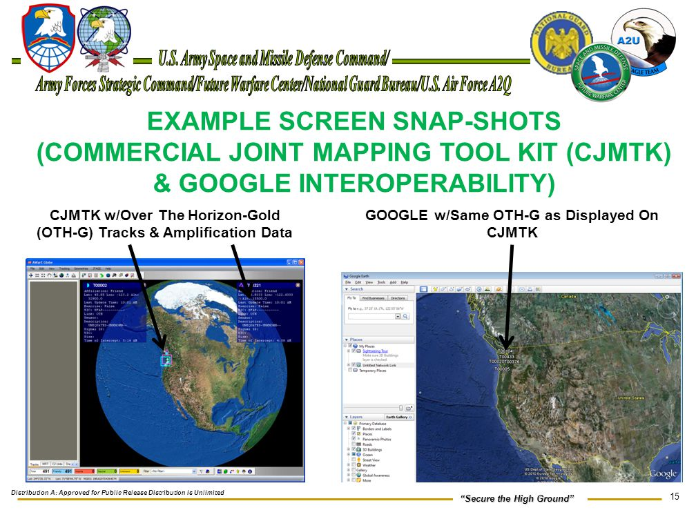 """15 """"Secure the High Ground"""" EXAMPLE SCREEN SNAP-SHOTS (COMMERCIAL JOINT MAPPING TOOL KIT (CJMTK) & GOOGLE INTEROPERABILITY) CJMTK w/Over The Horizon-G"""