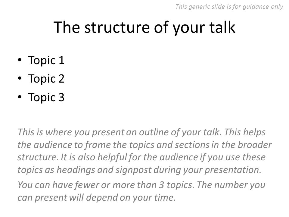 Topic 1 (in more detail) Topic 1.1 Topic 1.2 Topic 1.3 Topic 1.4 You can have fewer or more sub-topics.