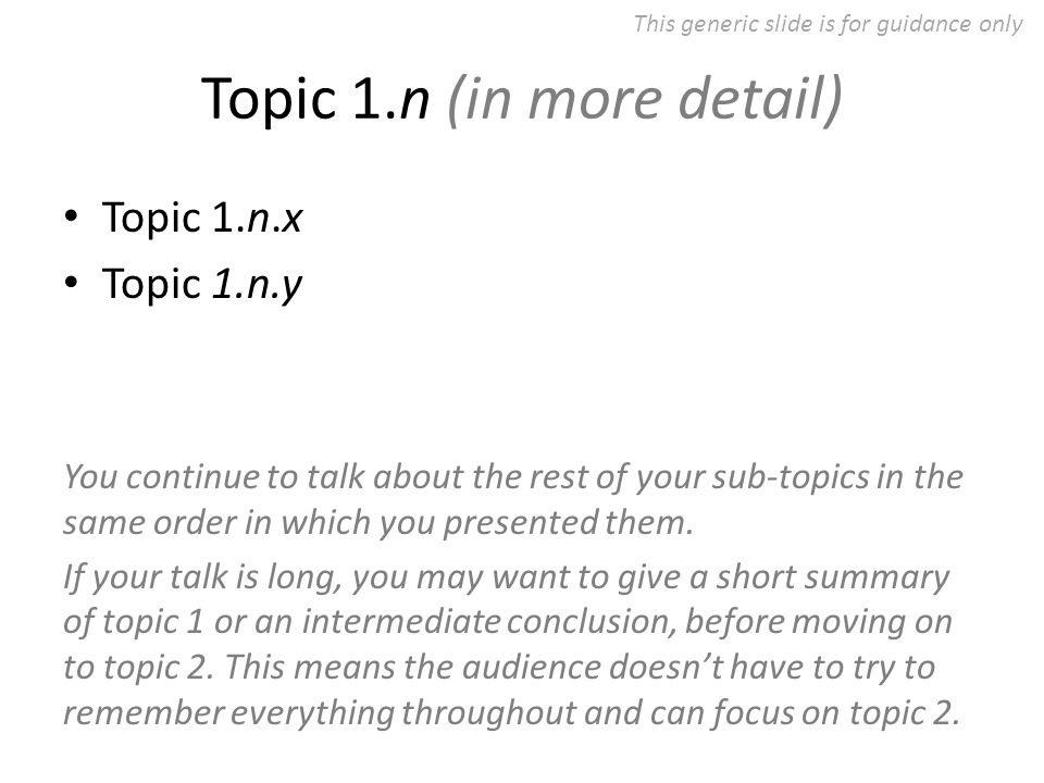 Topic 2 Topic 2.1 Topic 2.2 Topic 2.3 Topic 2.4 Topic 2.5 You can have fewer or more sub-topics.