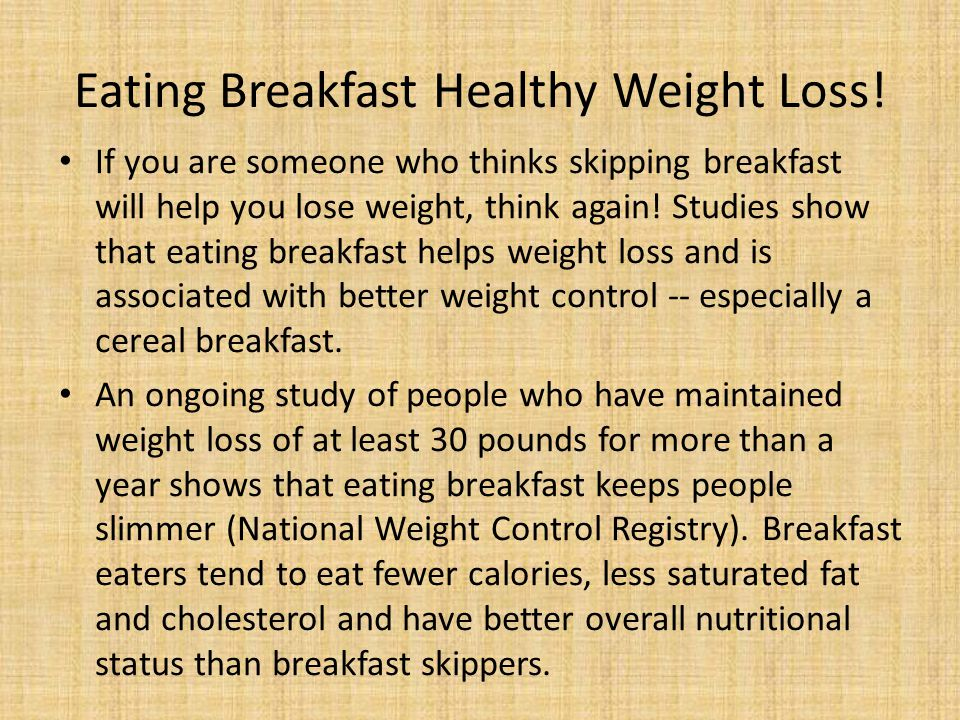 Eating Breakfast Healthy Weight Loss.