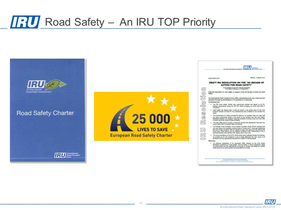 14 Road Safety – An IRU TOP Priority