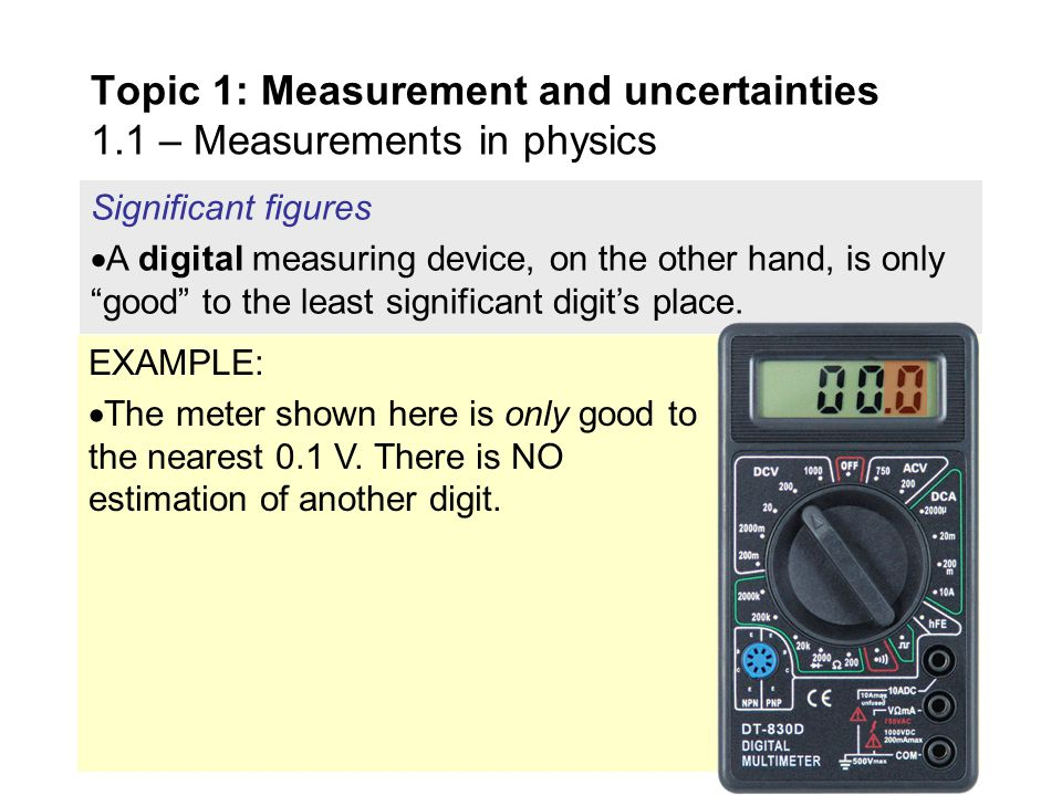 Significant figures  A ruler is an analog measuring device.