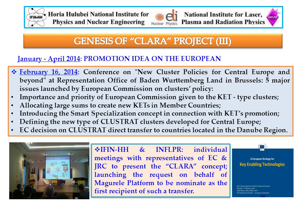 January - April 2014: PROMOTION IDEA ON THE EUROPEAN  February 16, 2014: Conference on