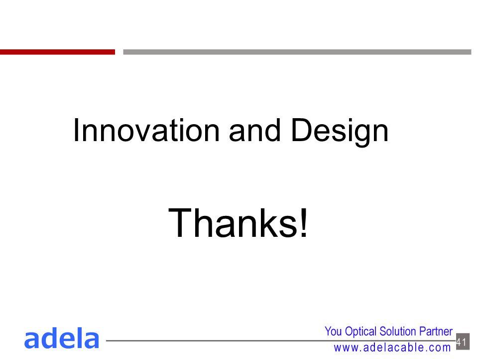 Innovation and Design Thanks!