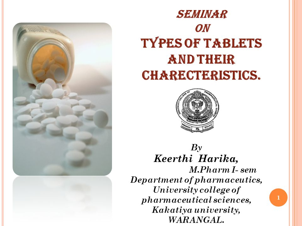 R ECTAL TABLETS Old and acceptable means of treatment.