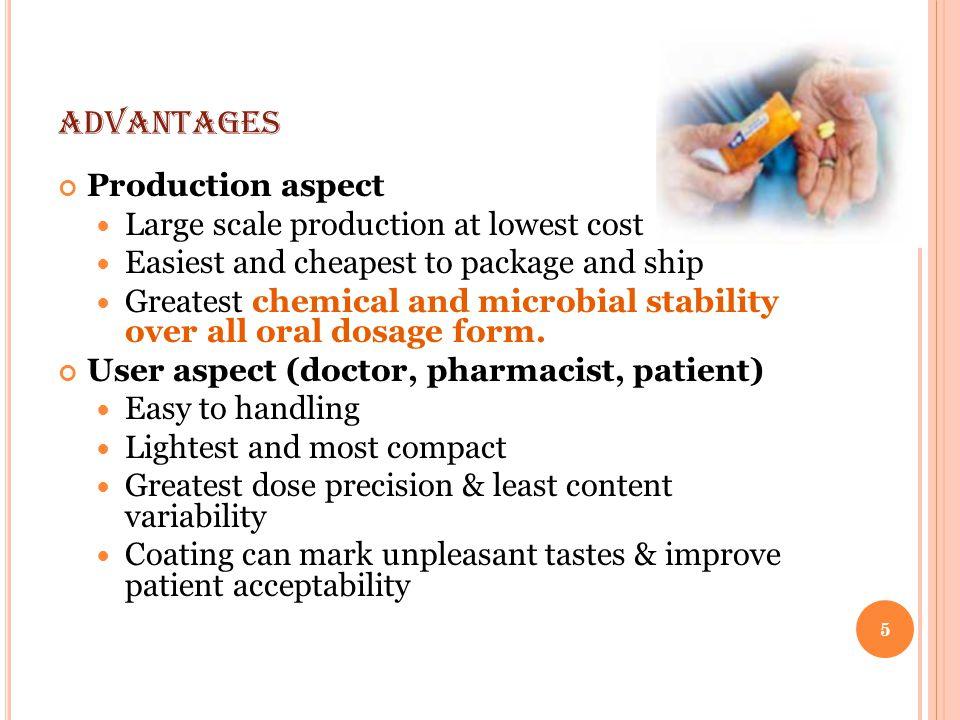 A DVANTAGES OF EFFERVESCENT TABLETS Rapid drug action e.g.