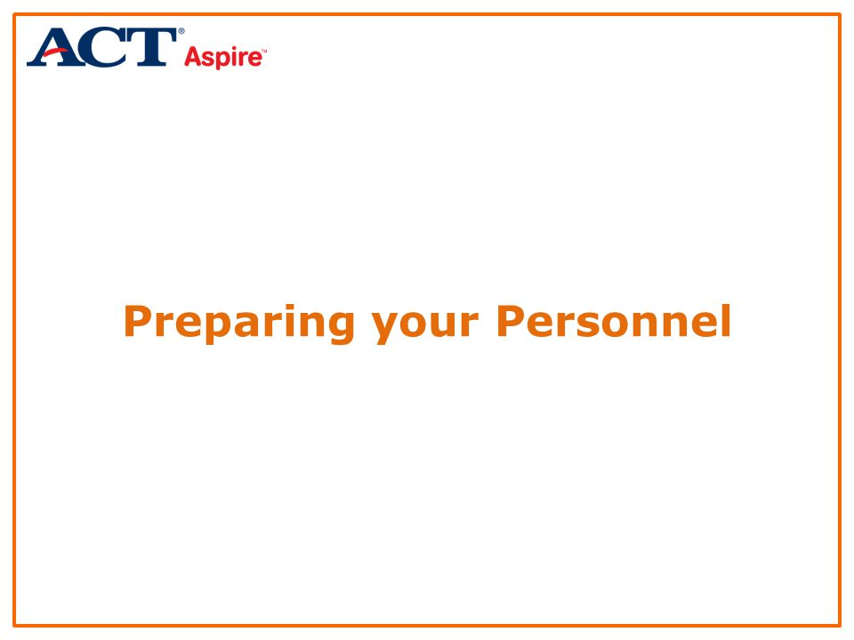 Preparing your Personnel