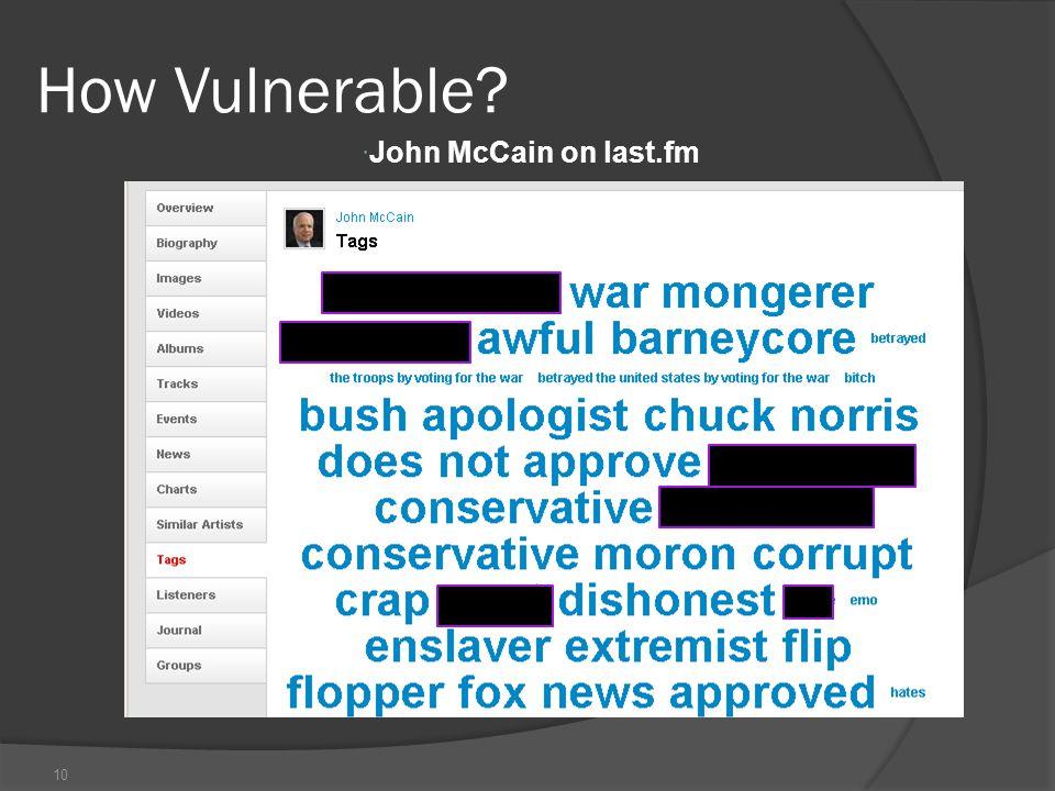 10 How Vulnerable  John McCain on last.fm