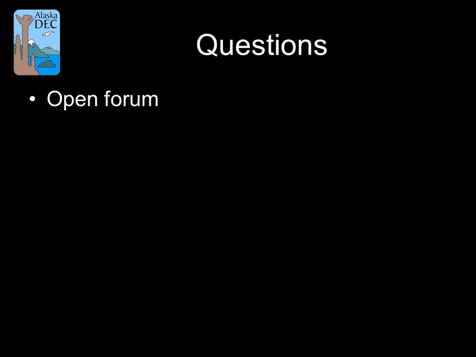 Questions Open forum