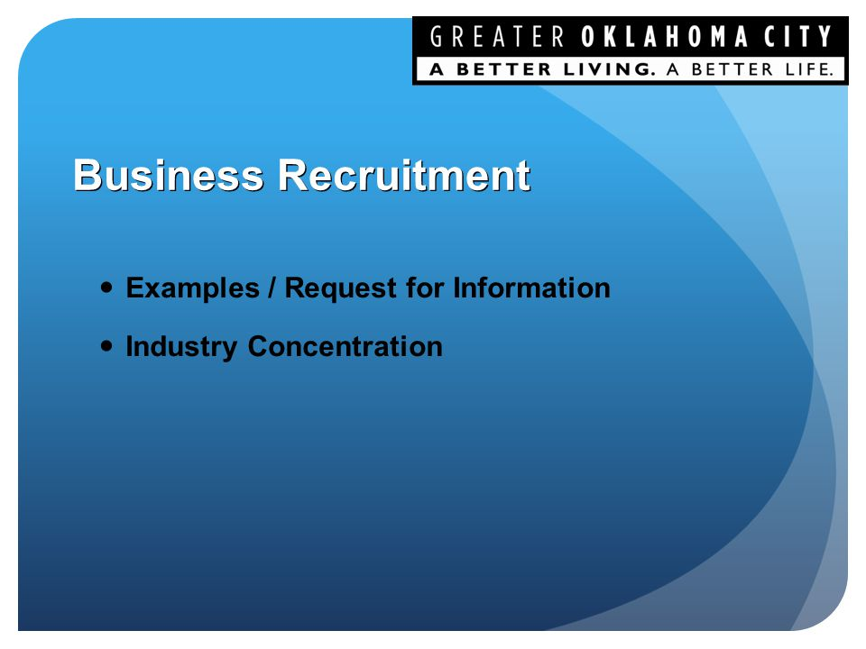 Business Recruitment Examples / Request for Information Industry Concentration