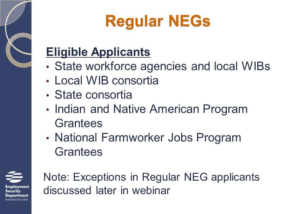 Resources and Links DOL's NEG web page (doleta.gov/neg) includes: NEG Regulations – Federal Register Vol.