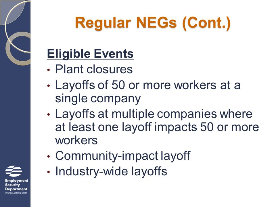 NEG resources available on Inside WorkSource http://www.wa.gov/esd/1stop/ Click on Grants and Contracts Click on the NEG tab