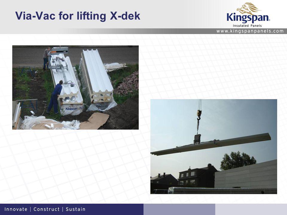 Via-Vac for lifting X-dek