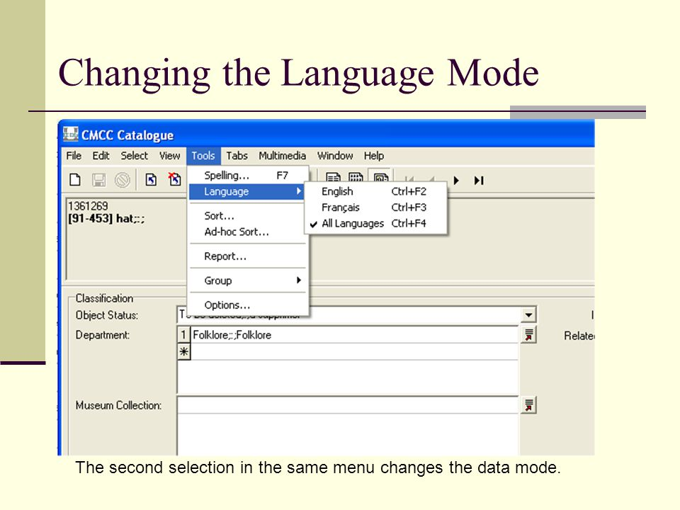 Changing the Language Mode The second selection in the same menu changes the data mode.