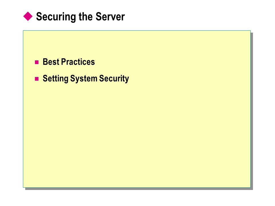  Securing the Server Best Practices Setting System Security
