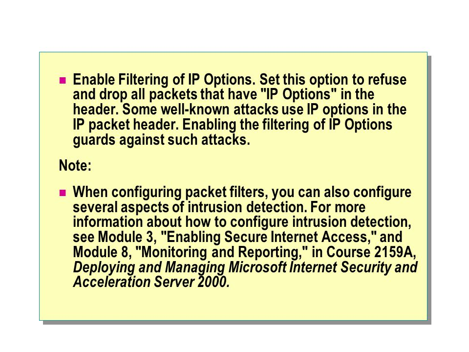 Enable Filtering of IP Options.