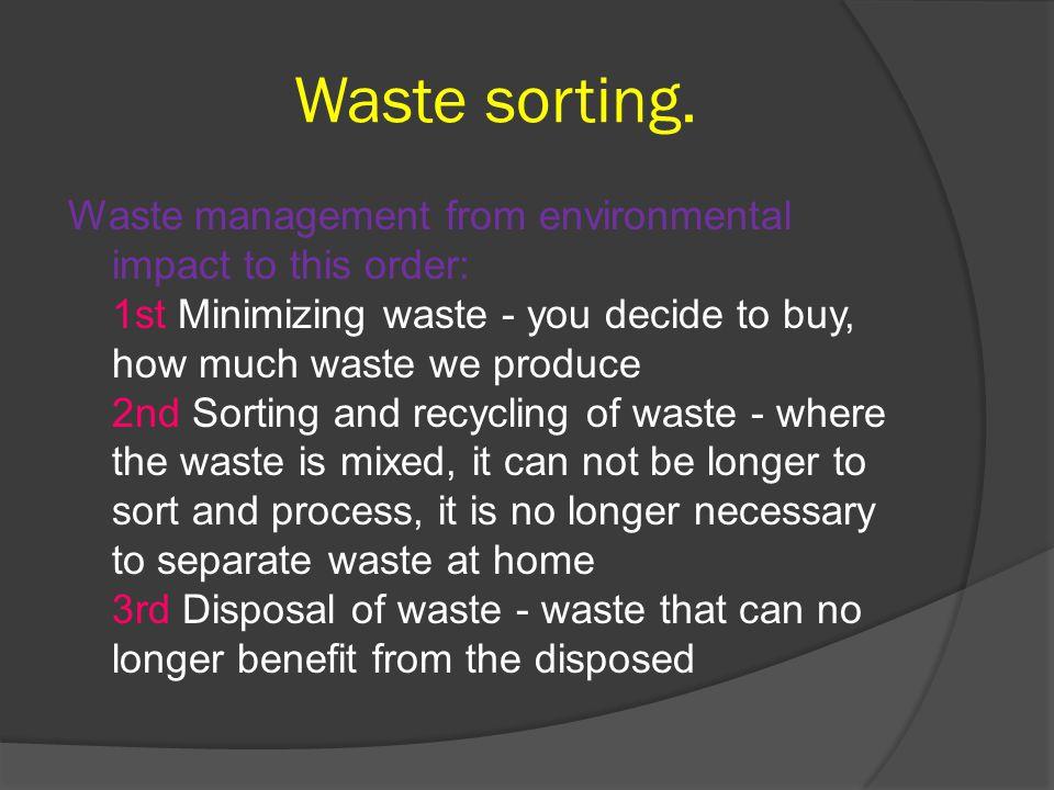 Waste sorting.