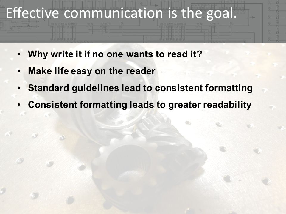 Effective communication is the goal. Why write it if no one wants to read it.