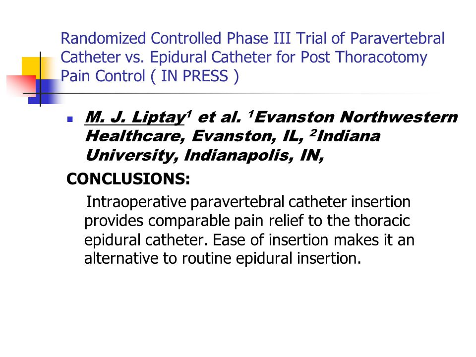 Randomized Controlled Phase III Trial of Paravertebral Catheter vs.