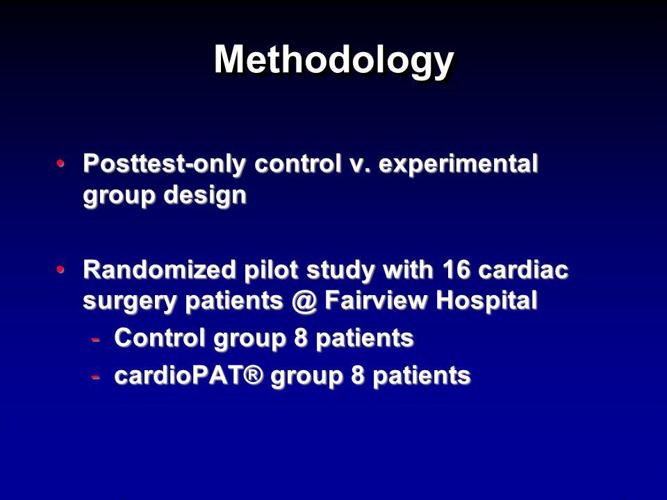 MethodologyMethodology Posttest-only control v. experimental group designPosttest-only control v.