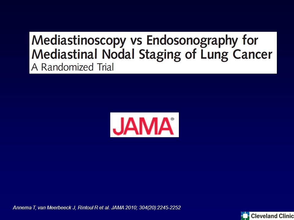 Annema T, van Meerbeeck J, Rintoul R et al. JAMA 2010; 304(20):2245-2252