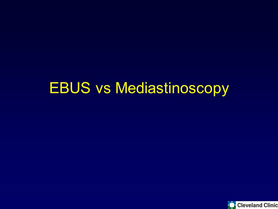 EBUS vs Mediastinoscopy