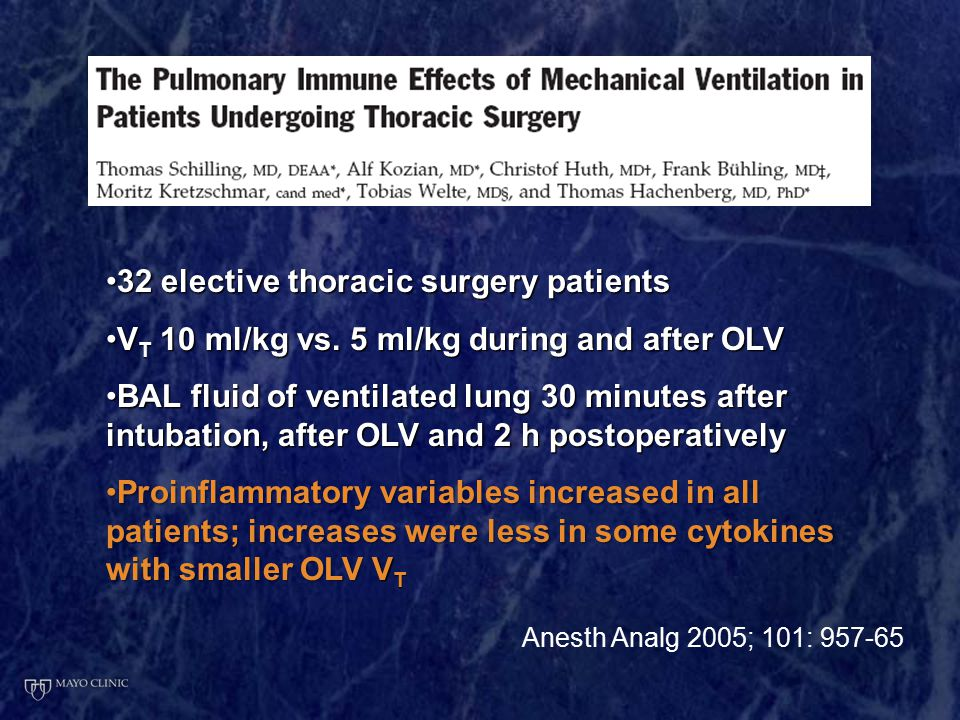 Anesth Analg 2005; 101: 957-65 32 elective thoracic surgery patients32 elective thoracic surgery patients V T 10 ml/kg vs.