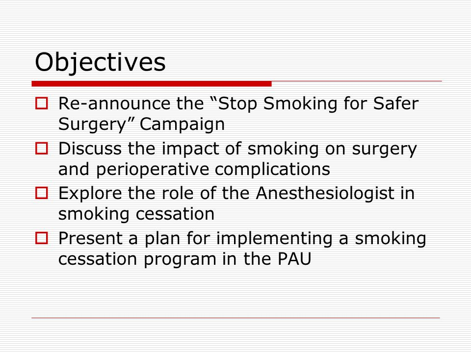 Stop Smoking for Safer Surgery  2008 Ontario's Anesthesiologists launch campaign  June 30 th,2009 letter from Steve Bodley  Email from Dr Yang  Why.