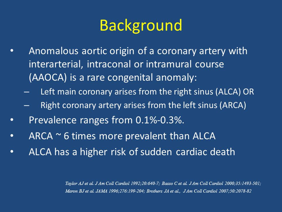 Commonly Asked Questions 1.I have a patient with a single right coronary from the left sinus of Valsalva.