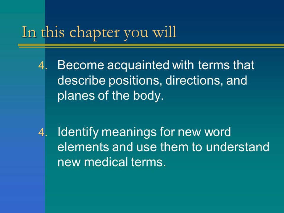In this chapter you will 1. Define terms that apply to the structural organization of the body. 2. Identify the body cavities and recognize the organs