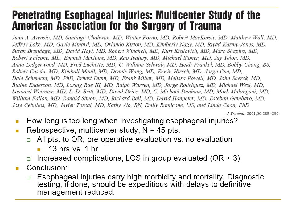 How long is too long when investigating esophageal injuries? Retrospective, multicenter study, N = 45 pts.  All pts. to OR, pre-operative evaluation