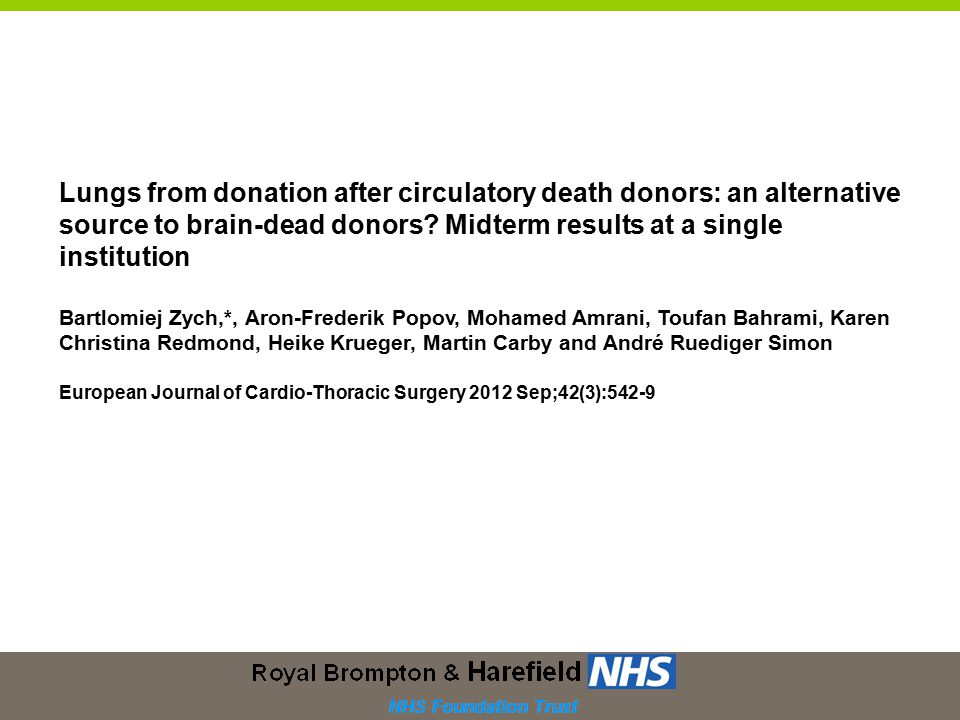 Lungs from donation after circulatory death donors: an alternative source to brain-dead donors.