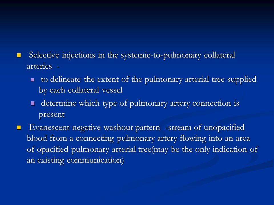 Selective injections in the systemic-to-pulmonary collateral arteries - Selective injections in the systemic-to-pulmonary collateral arteries - to del