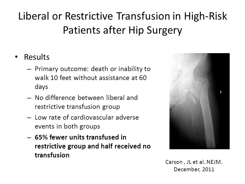 Liberal or Restrictive Transfusion in High-Risk Patients after Hip Surgery Results – Primary outcome: death or inability to walk 10 feet without assis