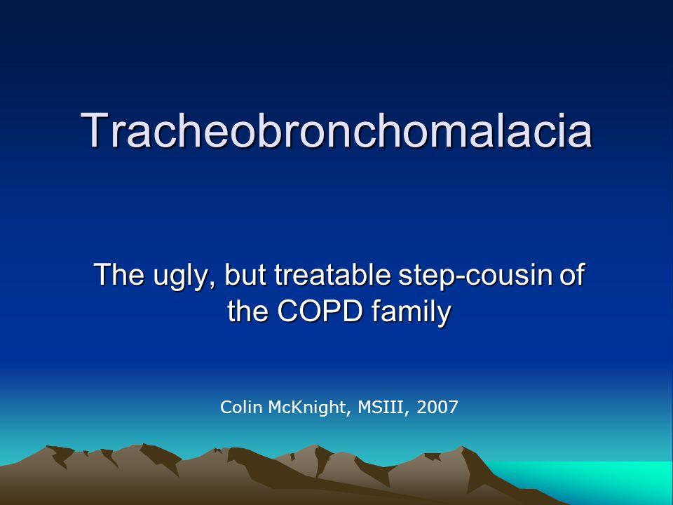 Current COPD treatments –Corticosteroids –Oxygen –Prevention Smoking cessation vaccination –Dilators Anticholinergics B2-agonists Theophyllline –Rehabilitation