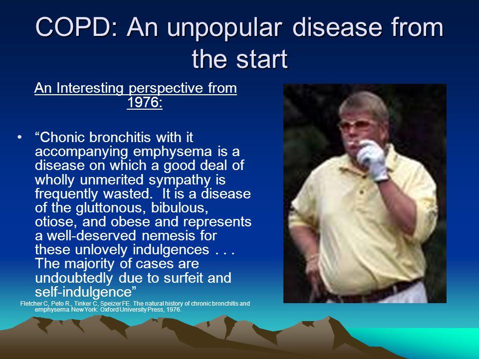 A Tremendous Burden The economic impact of COPD in the US: –1993: $23.9 Billion* Direct costs $14.7 billion Indirect costs $9.2 billion 2002: $32.1 billion* *Sullivan *National Heart and Lung Institute
