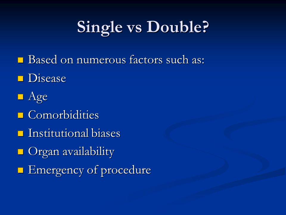 Single vs Double.