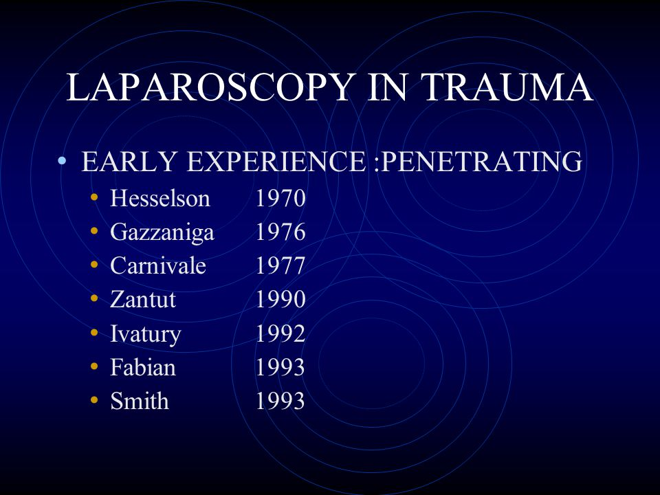 BLUNT INJURY INDICATIONS FOR LAPAROSCOPY No Clear Indications in Blunt Trauma !.
